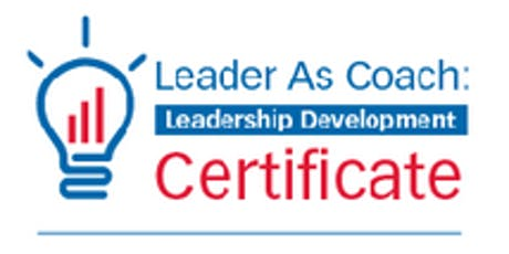 Colorado Leader As Coach Leadership Development Master Class (BLR)  tickets