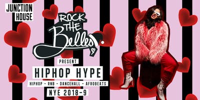 Rock The Belles x Hiphop Hype x New Year\