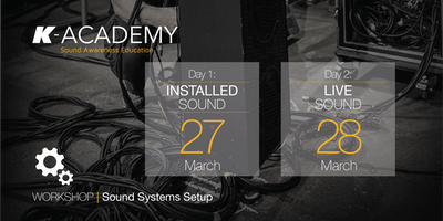 Sound Systems Setup Workshop