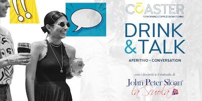 DRINK&TALK // aperitivi in inglese con  John Peter Sloan - La Scuola®