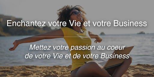 Séminaire Enchantez votre Vie et votre Business - 16 et 17/11/19