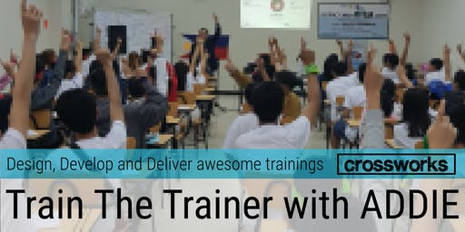 Train the Trainer with ADDIE (Batch 192)