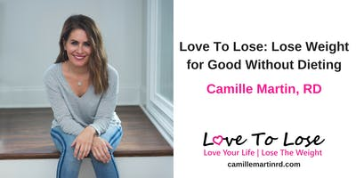 Love To Lose: Lose Weight for Good Without Dieting