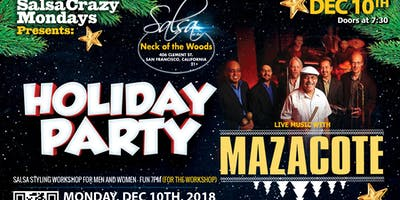 Live Salsa with Orq. Mazacote - SalsaCrazy Mondays Holiday Party Salsa Bachata Dance Party