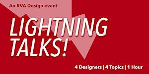 RVA Design Lightning Talk - Dec 2018
