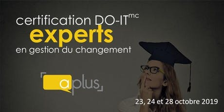 Certification DO-IT experts en gestion du changement (23, 24 et 28 octobre 2019) billets