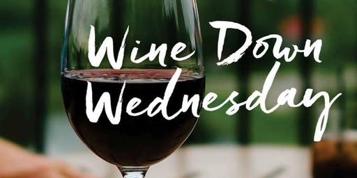 Wine Down Wednesday ~ Realtor Happy Hour