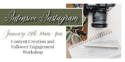 Intensive Instagram: Content Creation & Follower Engagement Workshop