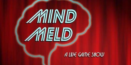 Mind Meld tickets