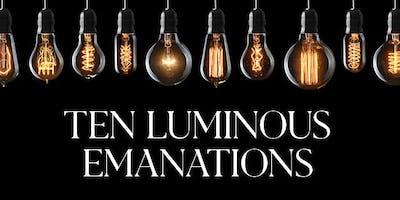 Ten Luminous Emanations for 2019 - MIAMI