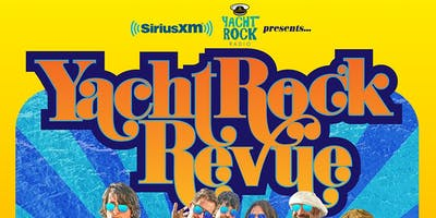 SiriusXM Yacht Rock Radio Presents Yacht Rock Revue @ Ace of Spades