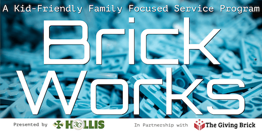 BrickWorks: A Kid-Friendly Family Focused Service Program by Hollis - 2019
