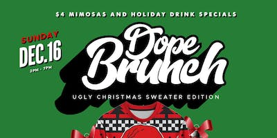 #DopeBrunch Ugly Christmas Sweater Edition