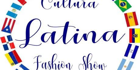 Cultura Latina Fashion Show tickets