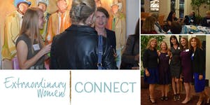 Extraordinary Women Connect™ - May 2019