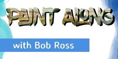 Paint Along with Bob Ross