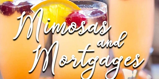 Mimosas and Mortgages