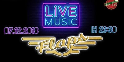 [INSIDE] FLAPS LIVE MUSIC