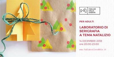 Laboratorio di serigrafia a tema natalizio