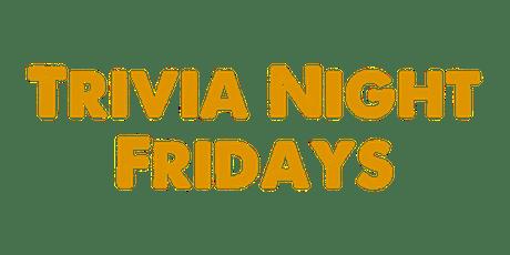 Trivia Night Fridays tickets