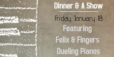 Dinner and a Show - Dueling Pianos