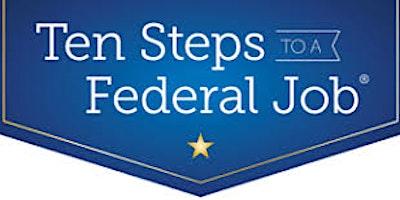 Ten Steps to a Federal Job