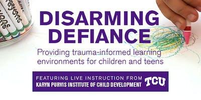 Disarming Defiance: Trauma-Informed Classroom