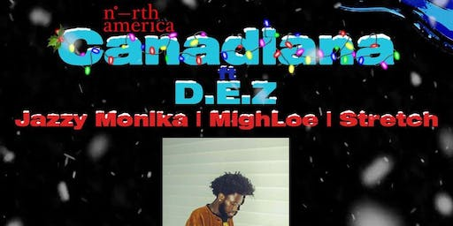 North America: Canadiana feat. D.E.Z, Stretch, Jazzy Monika & MighLoe