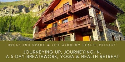 Journeying Up Journeying In: A Breathwork Adventure in the French Alps