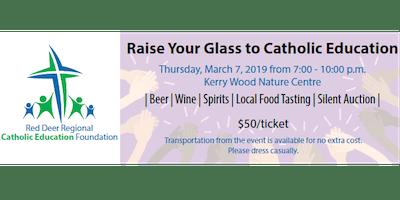 Raise Your Glass to Catholic Education
