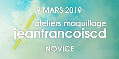 ATELIER MAQUILLAGE NOVICE - 9 MARS 2019