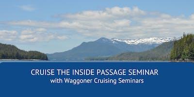 Cruising the Inside Passage to Alaska - a 3-day seminar