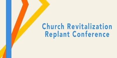 Church Revitalization/Replant Conference