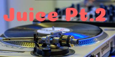 Juice Pt. 2 - The ultimate DJ Battle