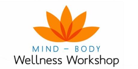 Mind-Body Wellness Workshop  tickets