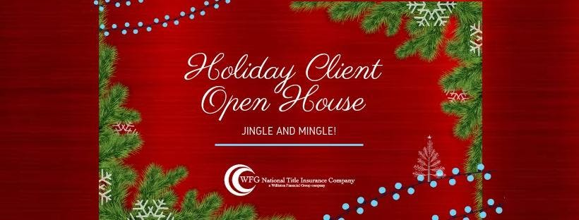 Holiday Client Open House