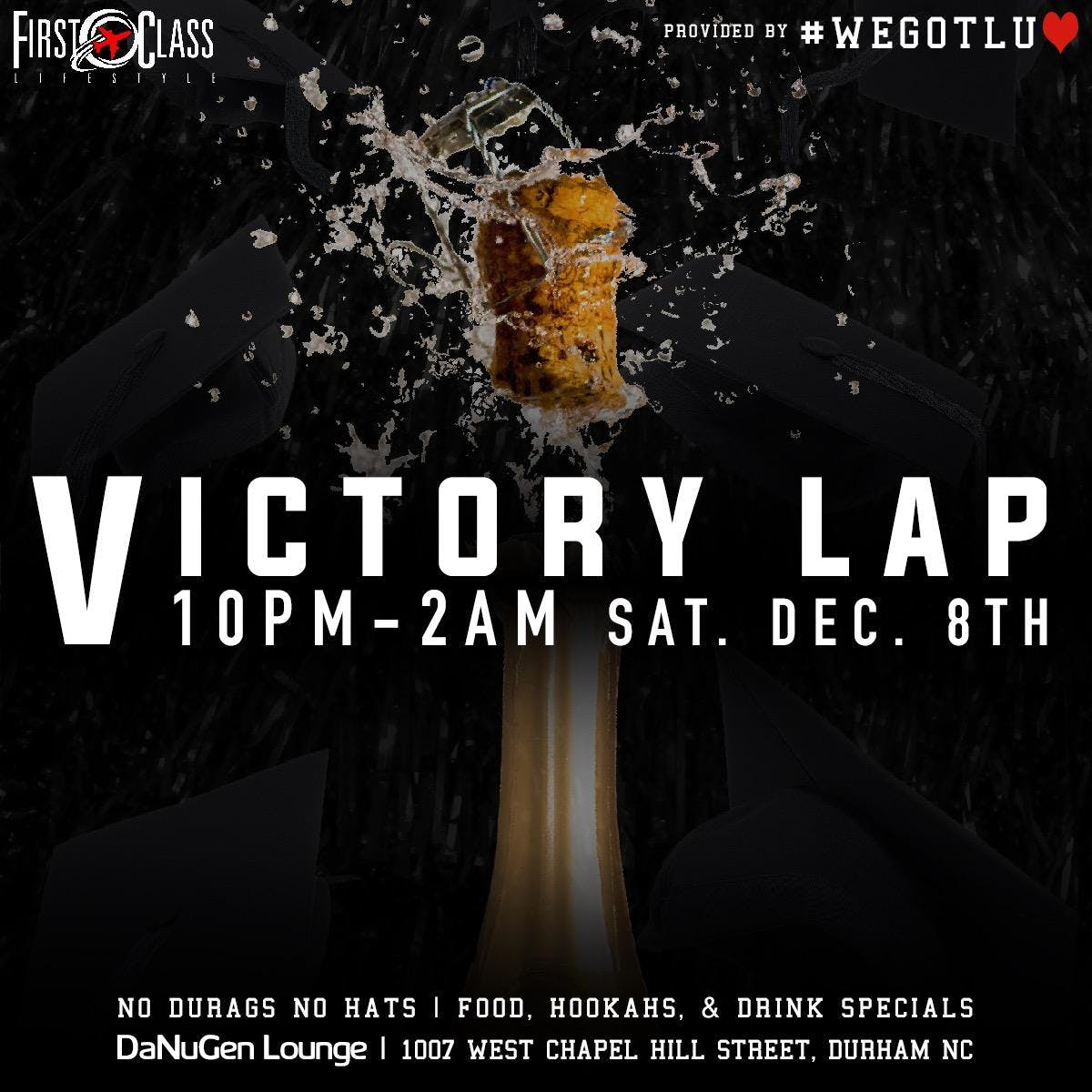 5c7032f1709 Victory Lap Graduation After Party - 8 DEC 2018