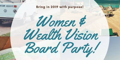 Women & Wealth Vision Board Party