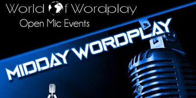 Midday WorldPlay Open Mic: Day Party Edition