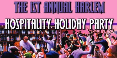 The1st Annual Harlem Hospitality Holiday Party