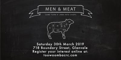 Men & Meat - Come turn a lamb into chops!