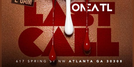 #LASTCALL at ONE ATL tickets