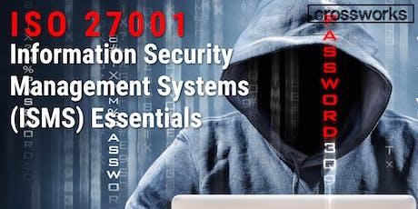 ISO 27001 ISMS Essentials (Batch 194) tickets