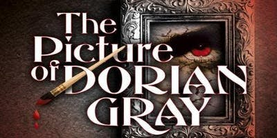 The Picture of Dorian Gray Saturday, January 19 @ 7:30pm