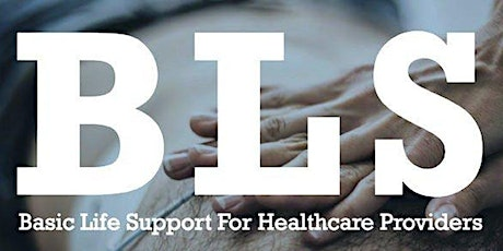 American Heart Association Basic Life Support (BLS) - Skills Session Only tickets