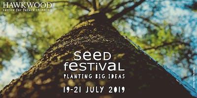 Hawkwood's Seed Festival: Planting Big Ideas 2019