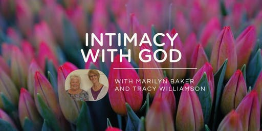 Intimacy With God - The transforming power of the Father's Love