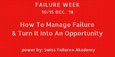 How to Manage Failure & Turn it into an Opportunity