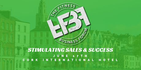 The Fitness Business Forum - Stimulating Sales & Success tickets