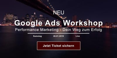 Google Ads Workshop - für Einsteiger am 26. Jänner 2019 in Linz